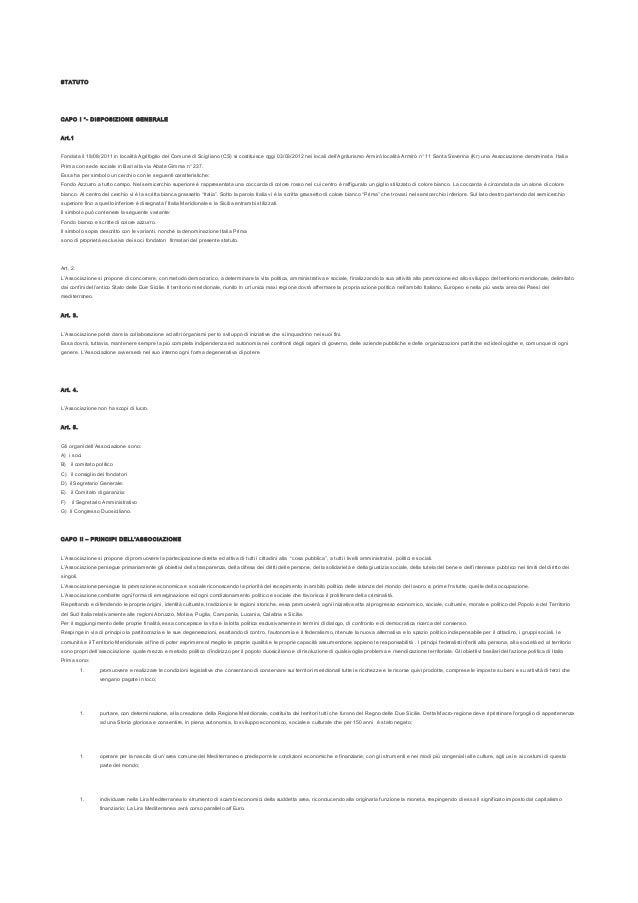 STATUTOCAPO I °- DISPOSIZIO NE GENERAL EArt.1Fondata il 18/08/2011 in località Agrifoglio del Comune di Scigliano (CS) si ...