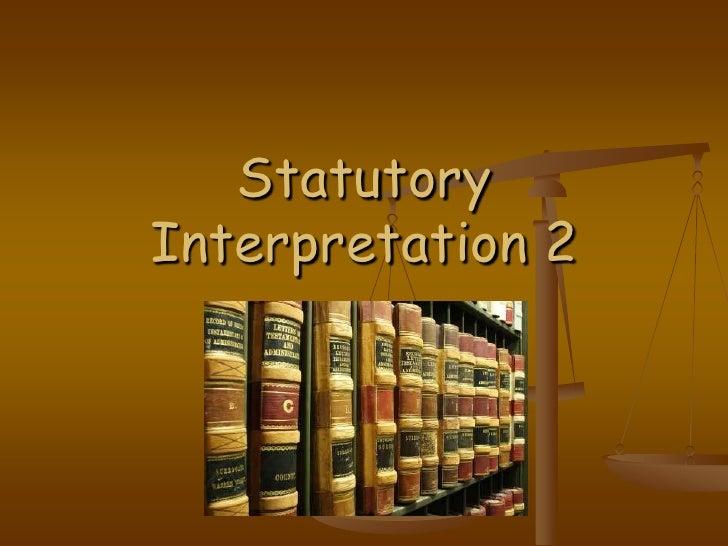 Statutory Interpretation 2<br />