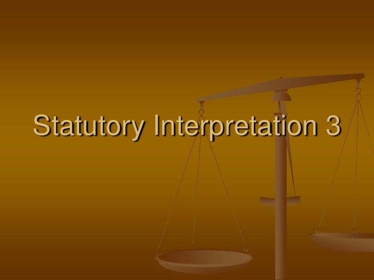 Statutory Interpretation 3