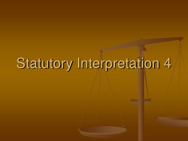 Statutory Interpretation 4<br />