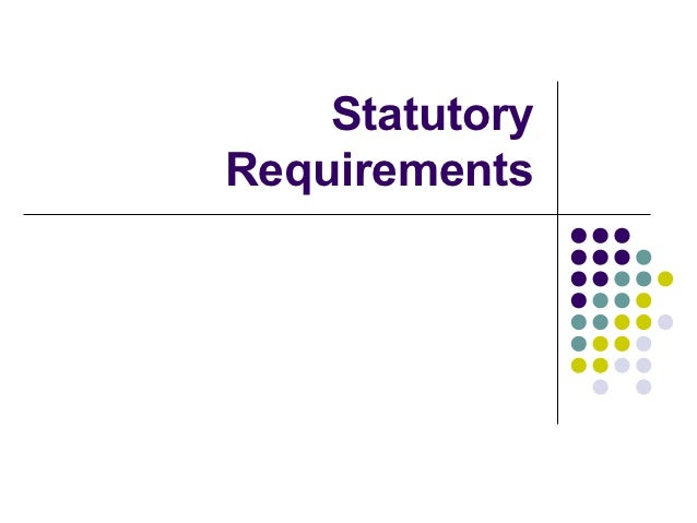 Statutory requirements chapter2