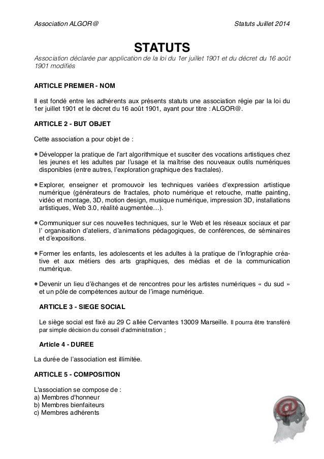 Association ALGOR@ Statuts Juillet 2014 STATUTS! Association déclarée par application de la loi du 1er juillet 1901 et du ...