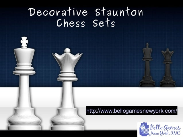 Decorative Staunton    Chess Sets         http://www.bellogamesnewyork.com/
