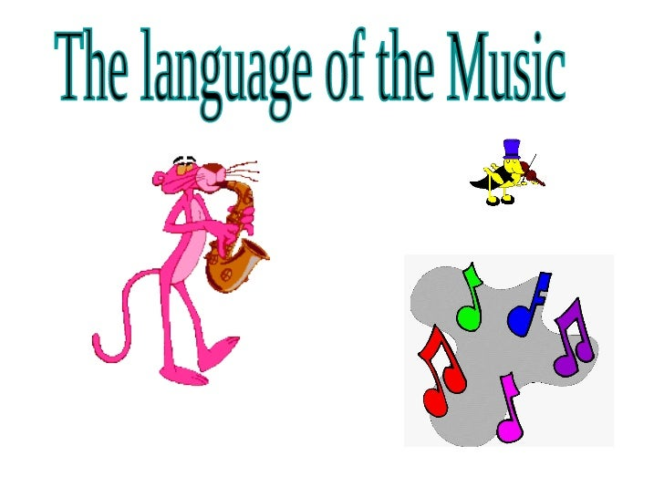 The language of the music I