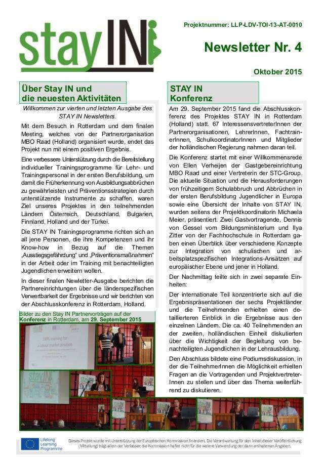 Projektnummer: LLP-LDV-TOI-13-AT-0010 Newsletter Nr. 4 Dieses Projekt wurde mit Unterstützung der Europäischen Kommission ...