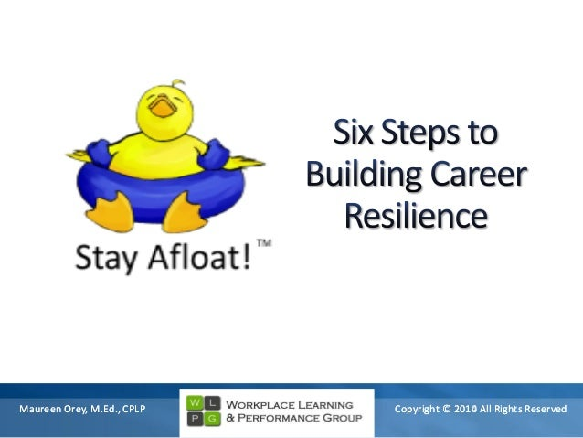 Stay Afloat! Six Steps to Building Your Career Resilience