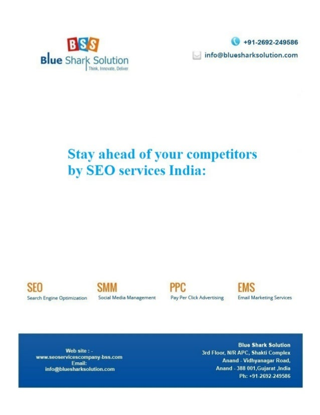 Stay ahead of your competitors by SEO services India: Search engine optimization companies services can help your business...