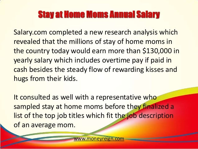 Stay at Home Mom Salary of Stay of Home Moms in