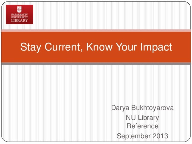 Stay current, know your impact