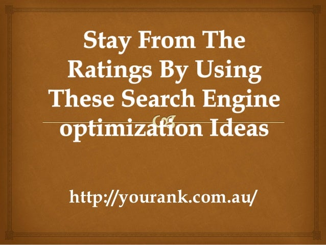 Stay from the ratings by using these search engine optimization ideas ppt