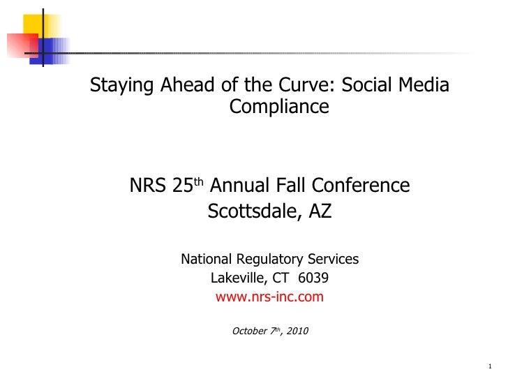 Staying ahead of the curve   social media compliance 10-7-2010 - final