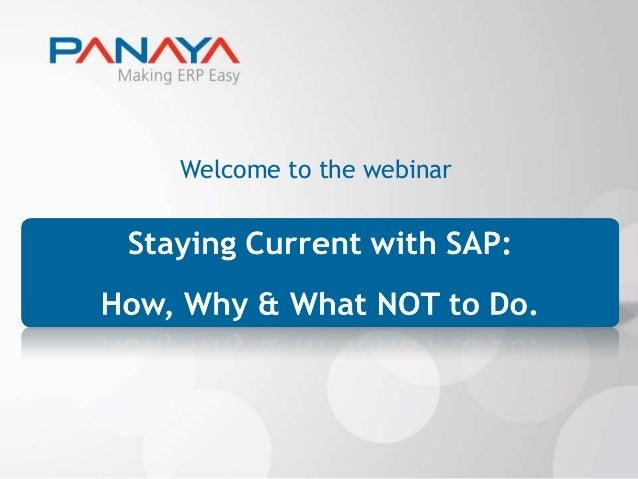 Staying current with sap