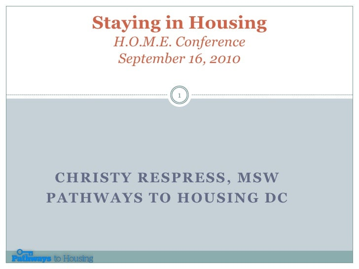 2010 HOME Conference - Staying Housed