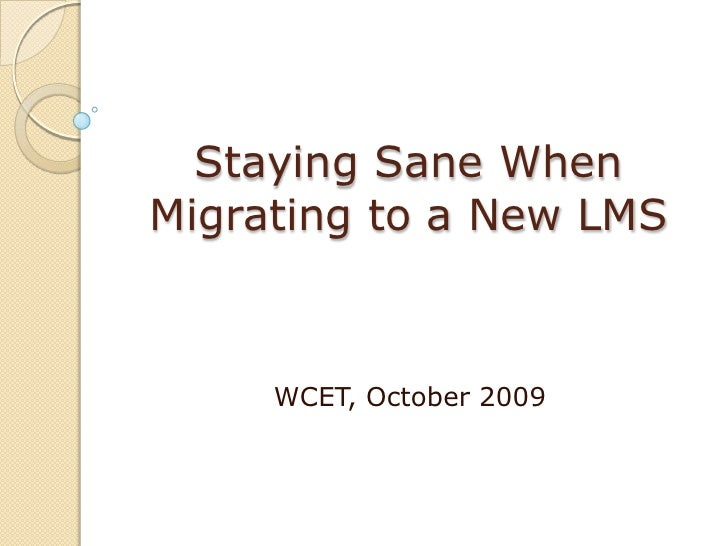 Staying Sane When Migrating To A New Lms
