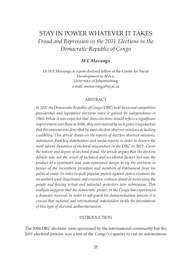 Volume 12 No 3  25  STAY IN POWER WHATEVER IT TAKES  Fraud and Repression in the 2011 Elections in the Democratic Republic...