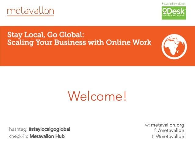 Stay Local, Go Global