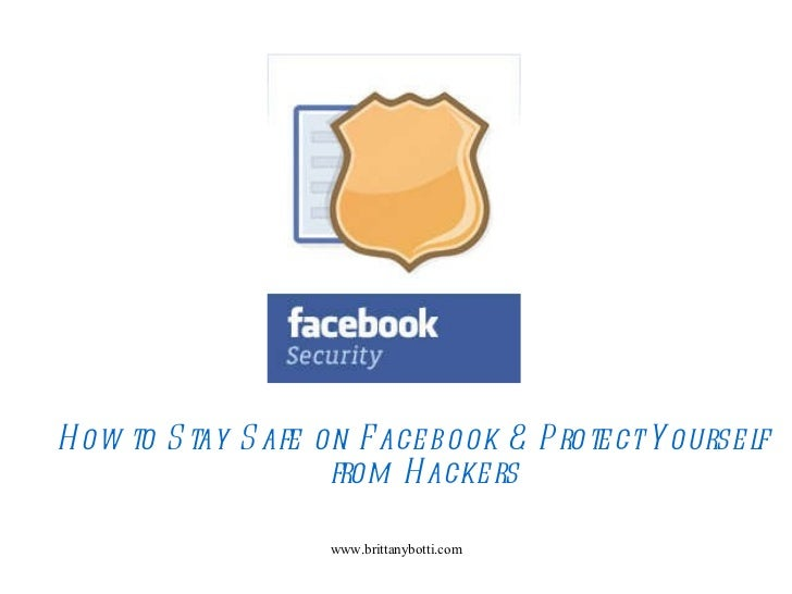 How to Stay Safe on Facebook & Protect Yourself from Hackers
