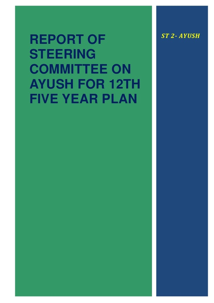 ST 2- AYUSHREPORT OFSTEERINGCOMMITTEE ONAYUSH FOR 12THFIVE YEAR PLAN