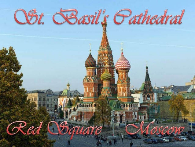 St Basil's Cathedral is also called the Cathedral of St. Vasily theBlessed, the Cathedral of the Protection of Most Holy T...