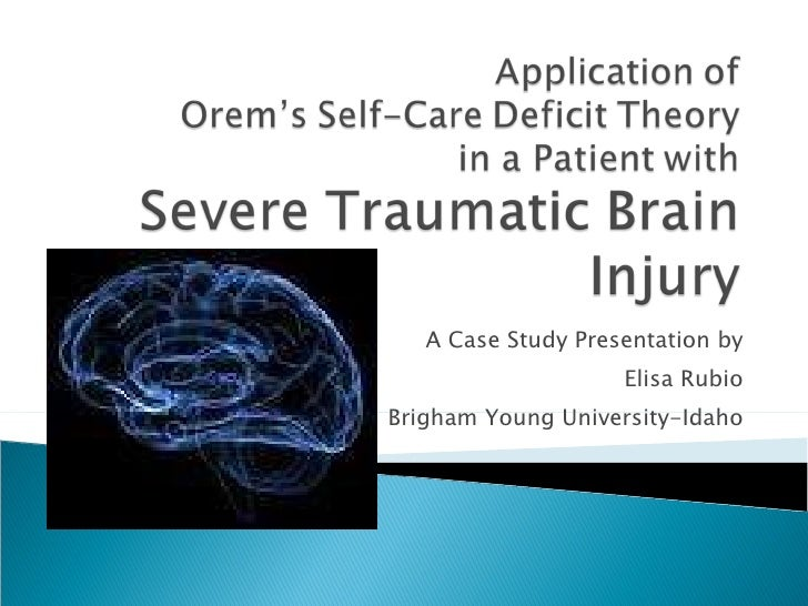 Nursing Case Study of a Patient with Severe Traumatic Brain Injury