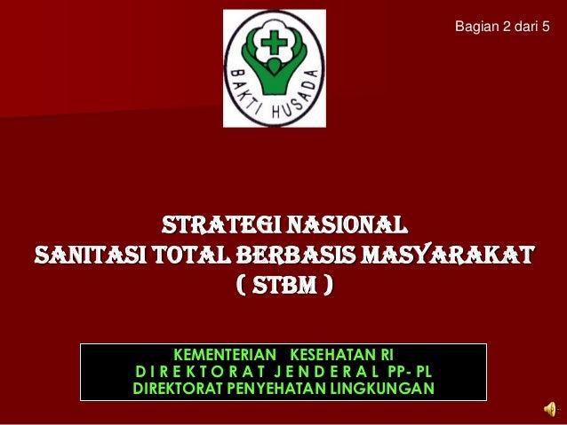 Sanitasi Total Berbasis Masyarakat (STBM) (bagian 2/5)