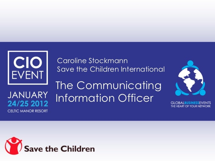 The Communicating Information Officer