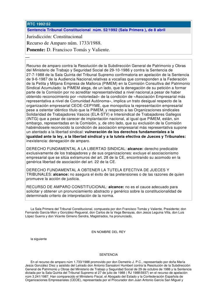 RTC 199252  Sentencia Tribunal Constitucional núm. 52/1992 (Sala Primera ), de 8 abril Jurisdicción: Constitucional Recurs...