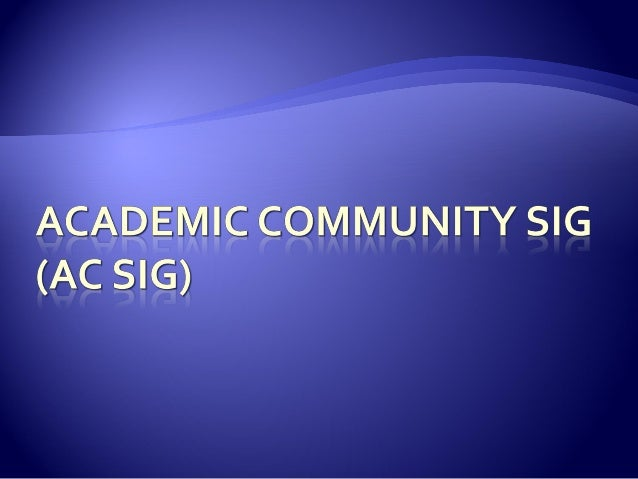  The Academic Community supports the professional responsibilities of STC members worldwide who work as educators and res...