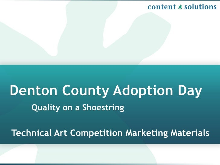 Technical Art Competition Marketing Materials Denton County Adoption Day Quality on a Shoestring