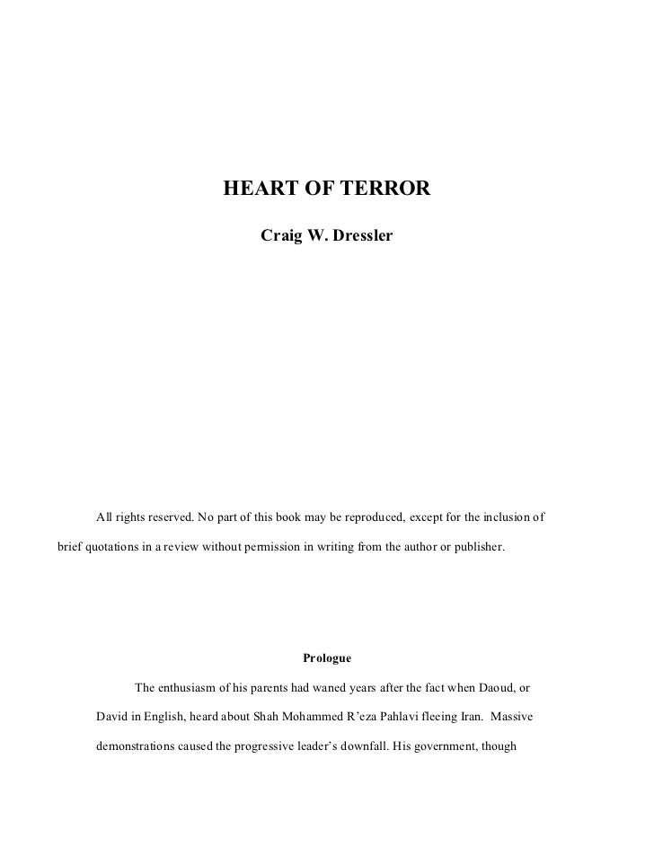 HEART OF TERROR                                       Craig W. Dressler       All rights reserved. No part of this book ma...