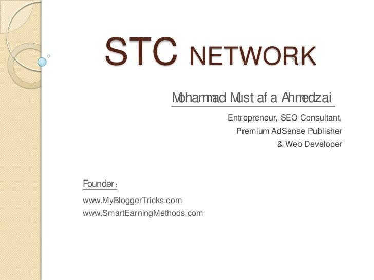 STC NETWORK                    Moham ad M af a Ahm                         m ust         edzai                            ...