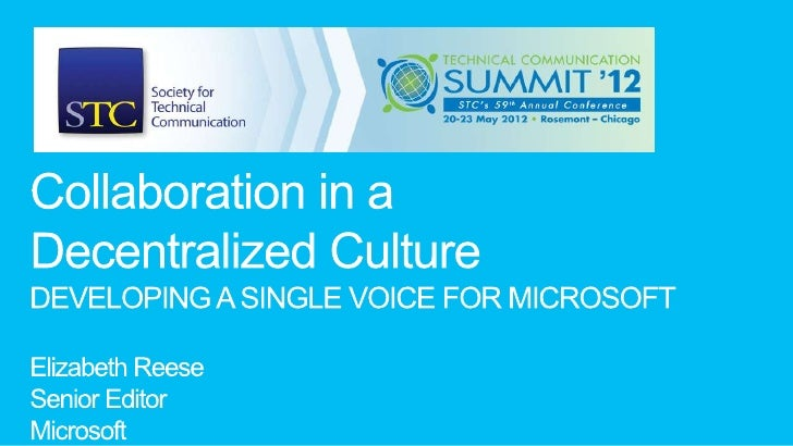 STC 2012 Collaboration in a Decentralized Culture