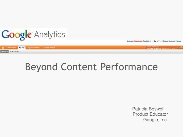 Beyond Content Performance                    Patricia Boswell                    Product Educator                        ...
