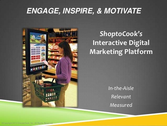 ENGAGE, INSPIRE, & MOTIVATE                                                         ShoptoCook's                          ...