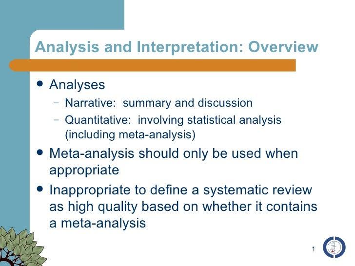 Analysis and Interpretation: Overview <ul><li>Analyses </li></ul><ul><ul><li>Narrative:  summary and discussion </li></ul>...