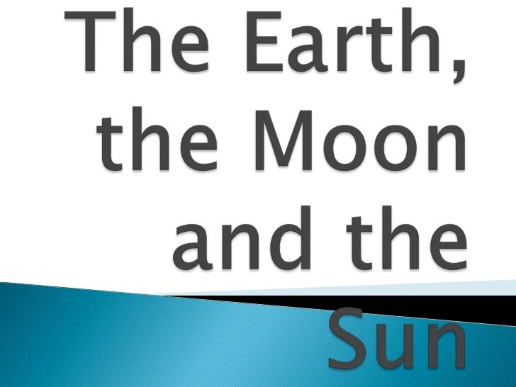Earth is a beautiful planet in our solar system. The Earth's natural satellite is the Moon. The Earth and the Moon move ar...