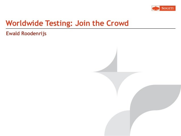 Worldwide Testing - Join the crowd