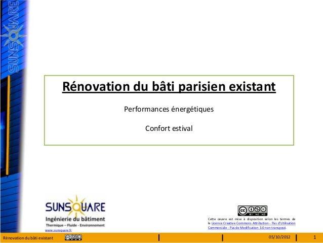 Rénovation du bâti parisien existant                                          Performances énergétiques                   ...