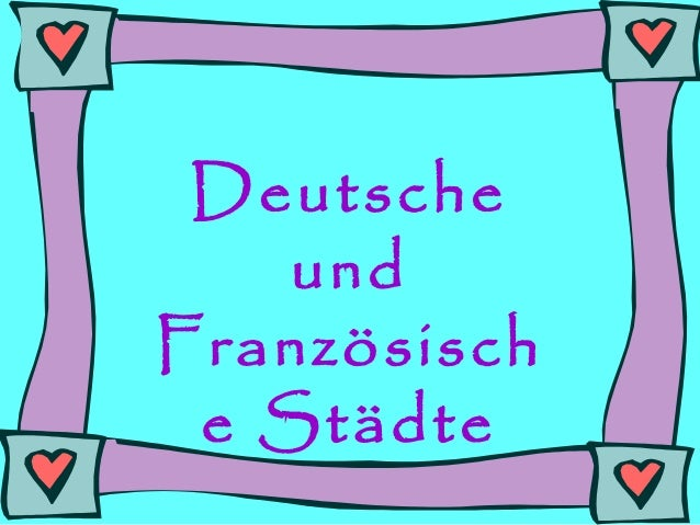 Deutsche und Französisch e Städte