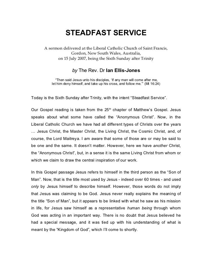 STEADFAST SERVICE       A sermon delivered at the Liberal Catholic Church of Saint Francis,                    Gordon, New...