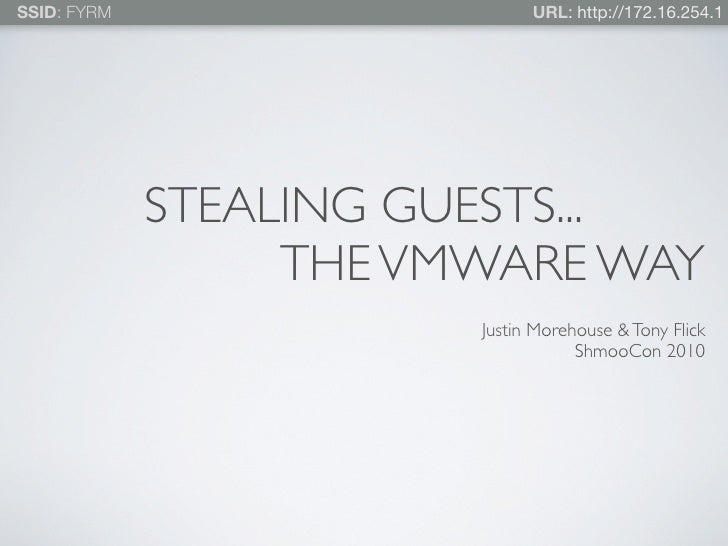 Guest Stealing...The VMware Way