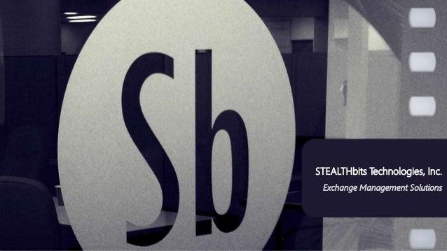 STEALTHbits Technologies, Inc. Exchange Management Solutions