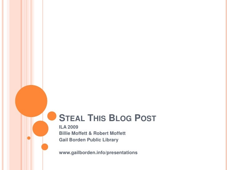 Steal This Blog Post