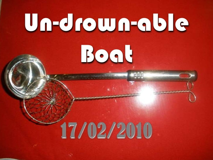 Un-drown-ableBoat<br />17/02/2010<br />