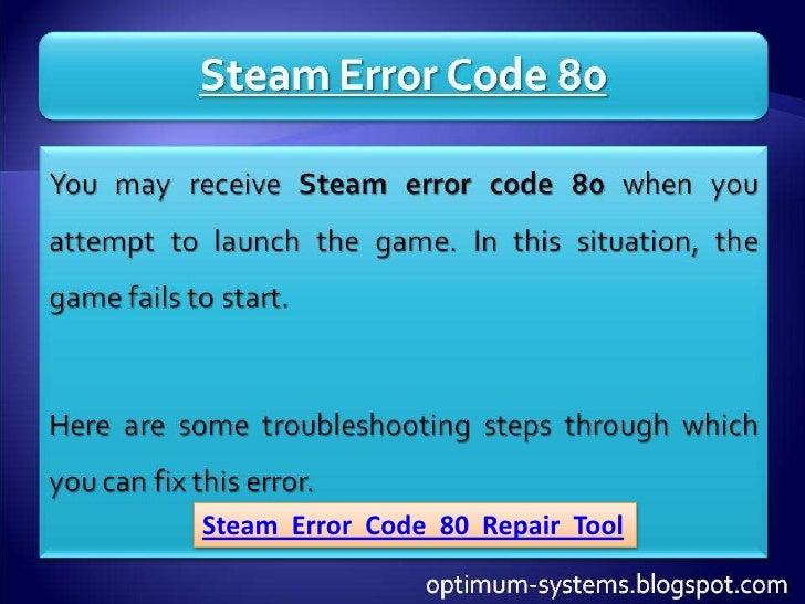 Fix Steam Error Code 80