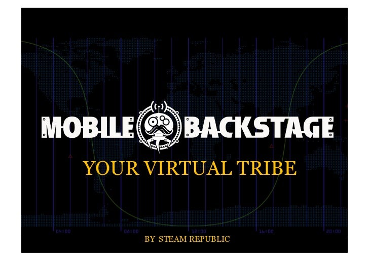 YOUR VIRTUAL TRIBE     BY STEAM REPUBLIC