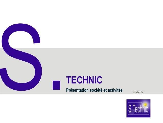 TECHNICPrésentation société et activités   Version 1.0