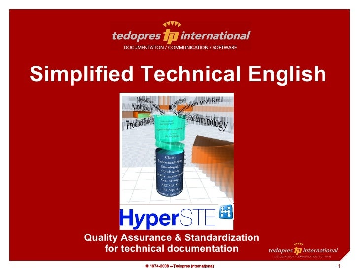 Simplified Technical English: How Standardizing Content Saves Translation Cost and Time, Facilitates Quality Assurance