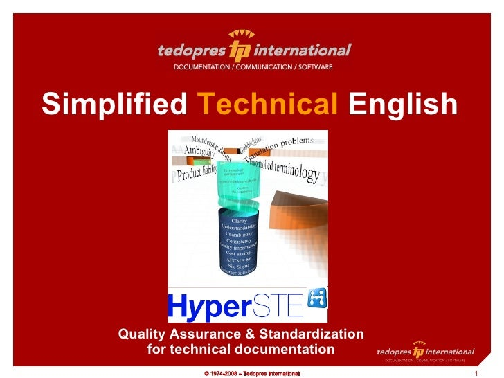 Simplified  Technical  English Quality Assurance & Standardization for technical documentation
