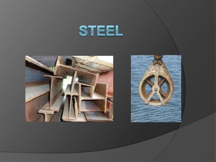 Steel <br />